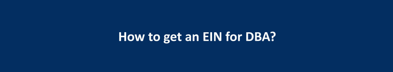 How to get an EIN for DBA