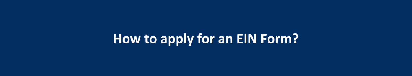 How to apply for ein form