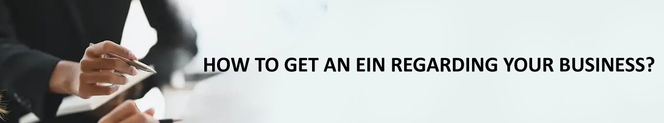 How to get an EIN regarding your business