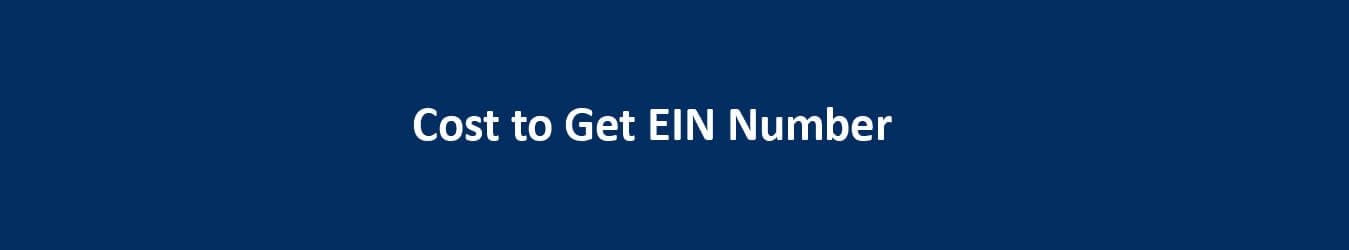 Cost to Get EIN Number