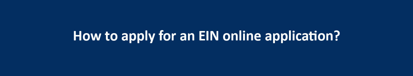 How to apply for an EIN online application