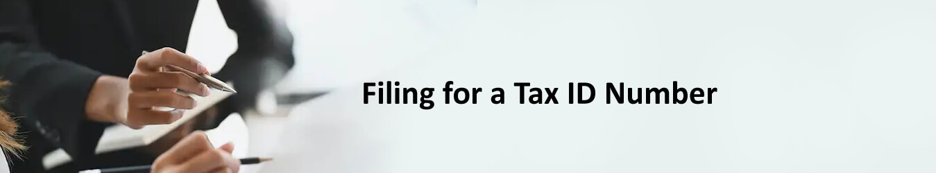 Filing for a Tax ID Number