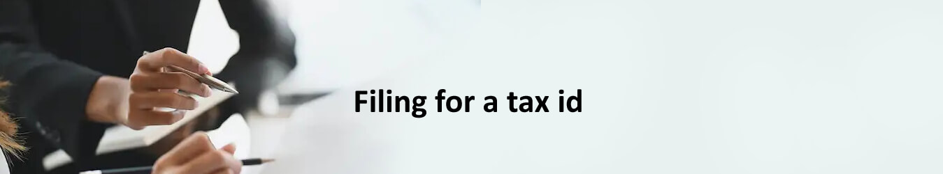 Filing for a tax id