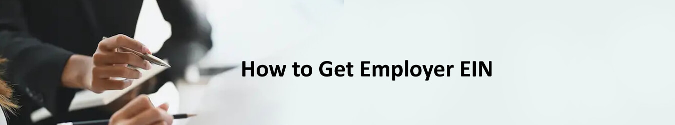 How to Get Employer EIN